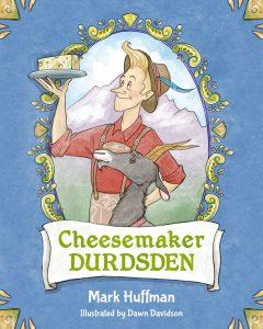 Cheesemaker Durdsden