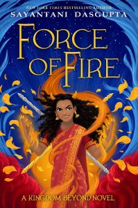 Force of Fire (A Kingdom Beyond Novel)