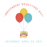 Saturday April 24 is Independent Bookstore Day!