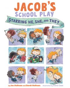 Jacob's School Play: Starring He, She, and They