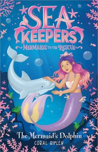 The Mermaid's Dolphin (Sea Keepers Series)